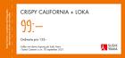 Populära rabattkuponger  Crispy California + Loka 99:-