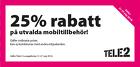 25% rabatt på utvalda mobiltillbehör!