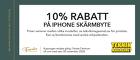 10% rabatt på iPhone skärmbyten