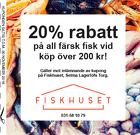 Populära rabattkuponger 20% rabatt på all färsk fisk!
