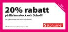 20% rabatt på Birkenstock och Scholl!